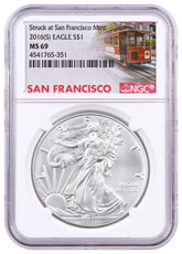 2016-(S) Silver Eagle Struck at San Francisco NGC MS69 (Trolley Label)