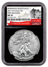 2017-W Burnished American Silver Eagle NGC MS70 FR Black Core Holder Exclusive U.S. Mint 225th Anniversary Label