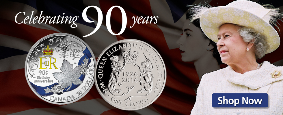 Celebrate Her Majesty's 90th Birthday with Coins!