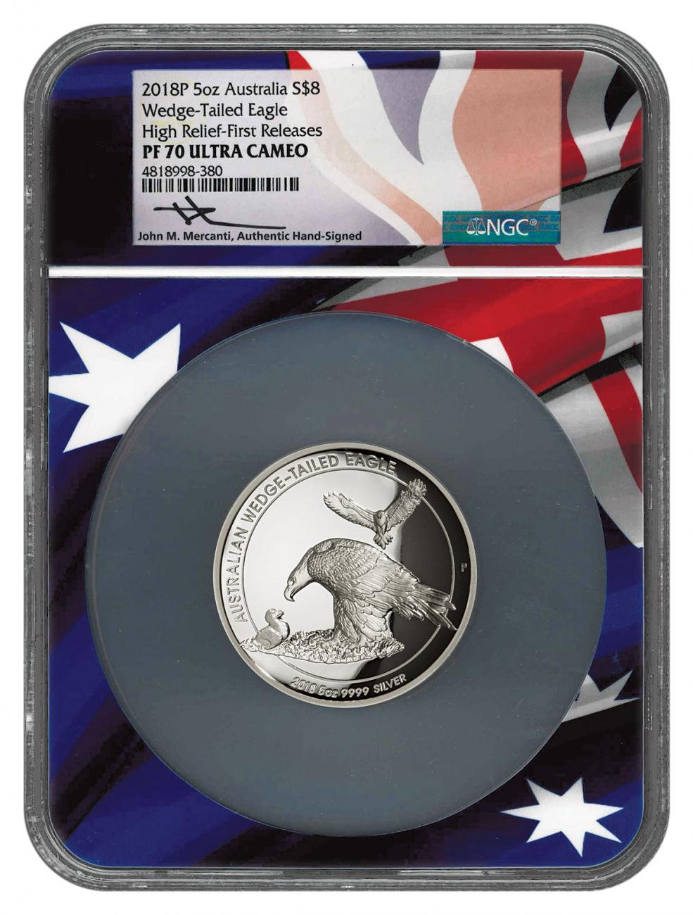 2018-P Australia 5 oz High Relief Silver Wedge-Tailed Eagle Proof $8 Coin Scarce and Unique Coin Division NGC PF70 UC FR Flag Core Mercanti Signed Label