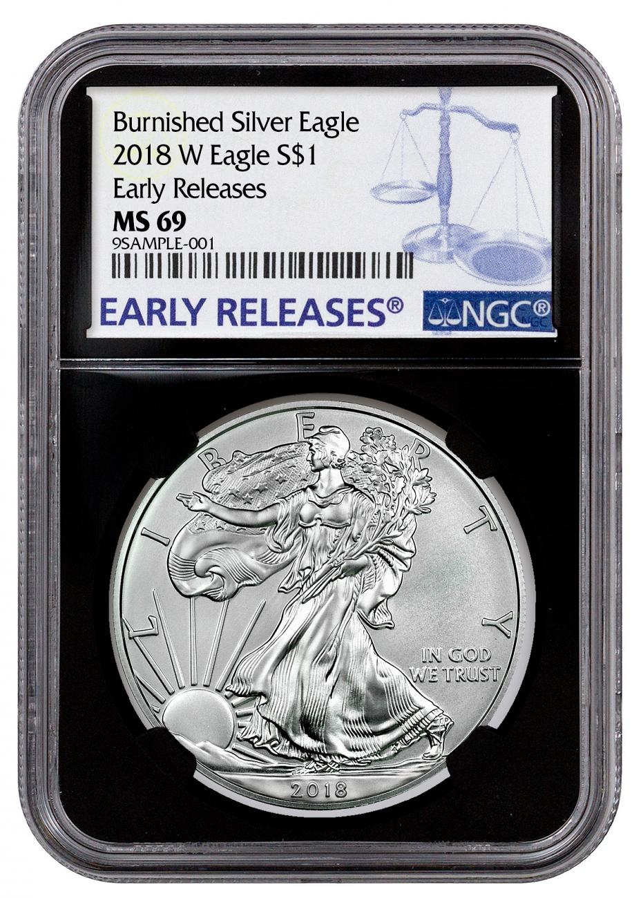 2018-W Burnished American Silver Eagle NGC MS69 ER Black Core Holder