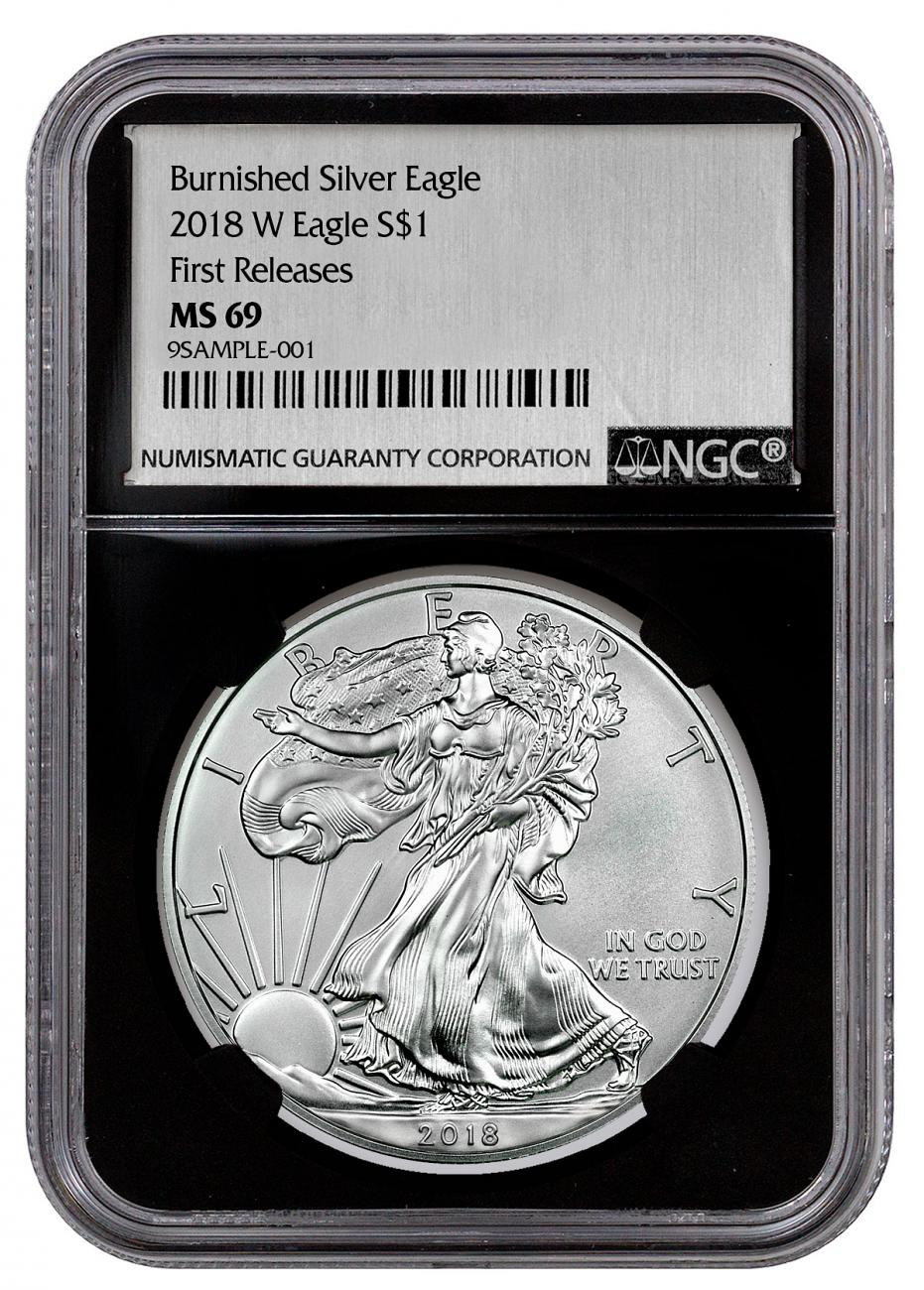 2018-W Burnished American Silver Eagle NGC MS69 FR Black Core Holder Exclusive Silver Foil label