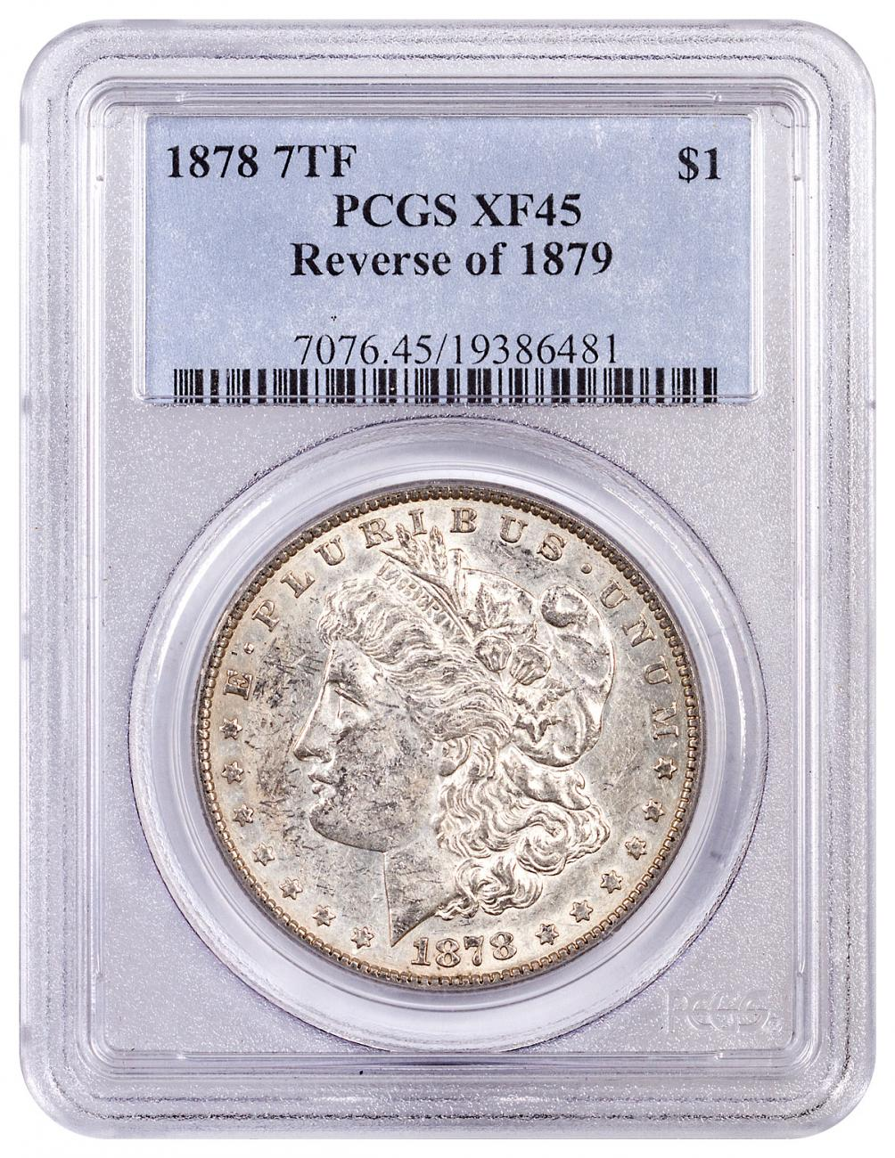 1878 Silver Morgan Dollar 7 Tail Feathers Reverse 79 PCGS XF45