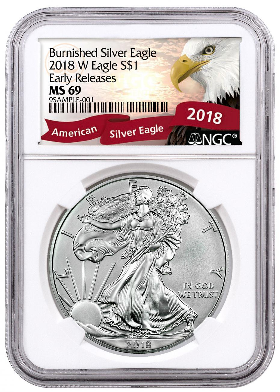 2018-W Burnished American Silver Eagle NGC MS69 ER Exclusive Eagle Label