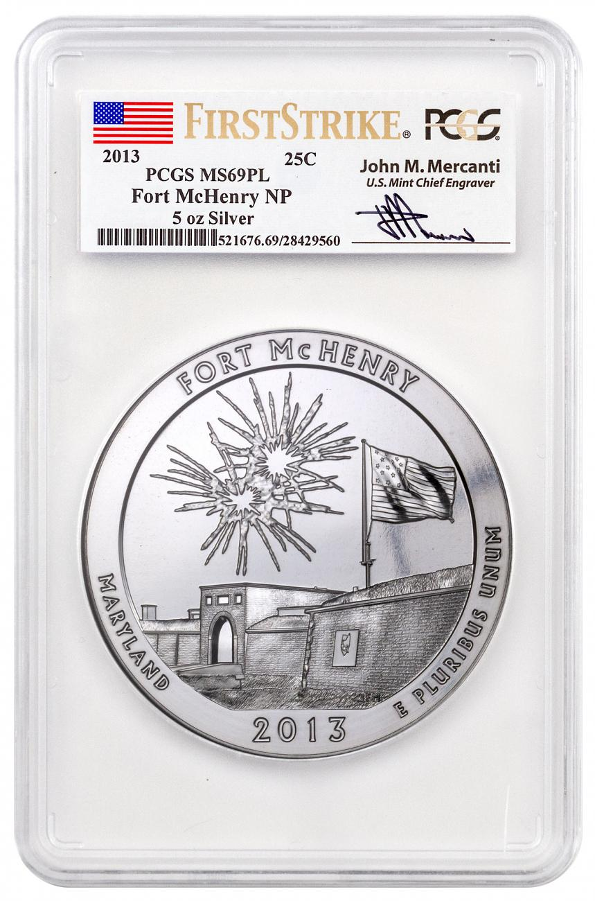 2013 Fort McHenry 5 oz. Silver America the Beautiful Coin PCGS MS69 PL FS Mercanti Signed Flag Label