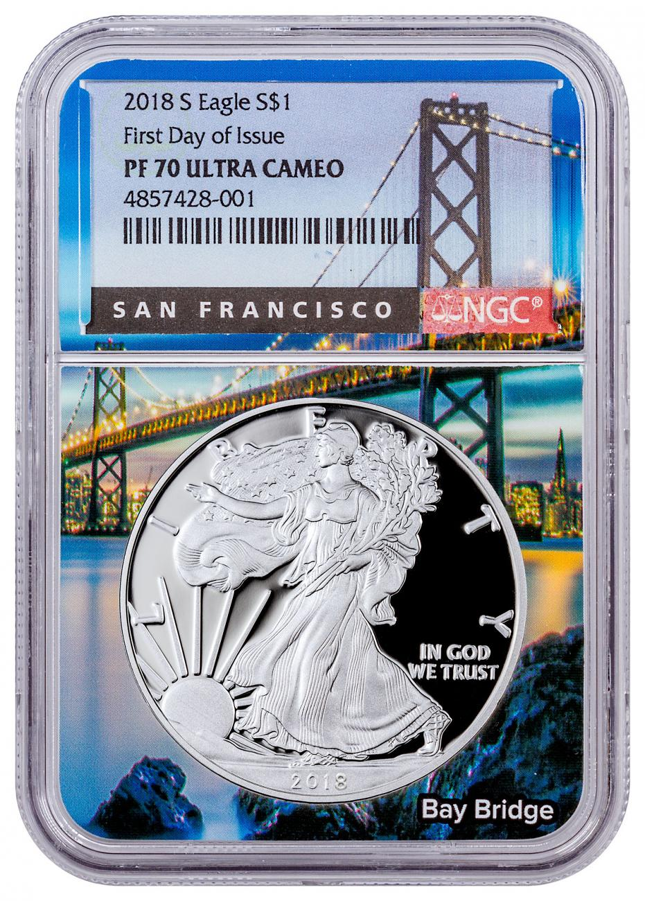 2018-S Proof American Silver Eagle NGC PF70 UC FDI Bay Bridge Core Holder San Francisco Label