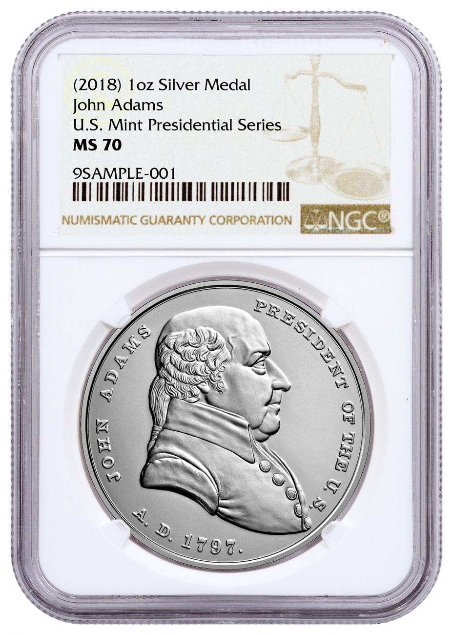 1797-2018 United States Presidential Medal John Adams 1 oz Silver Matte Medal NGC MS70