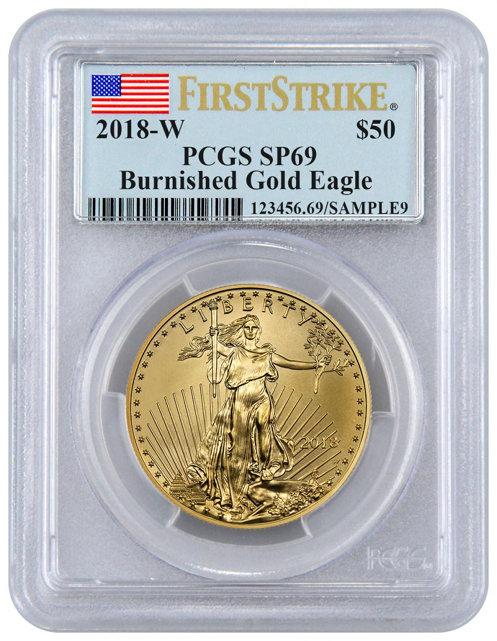 2018-W 1 oz Burnished Gold American Eagle $50 PCGS SP69 FS Flag Label