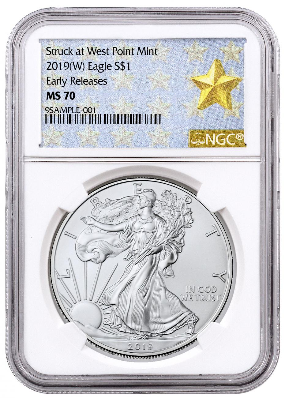 2019-(W) American Silver Eagle Struck at West Point NGC MS70 ER West Point Gold Star Label