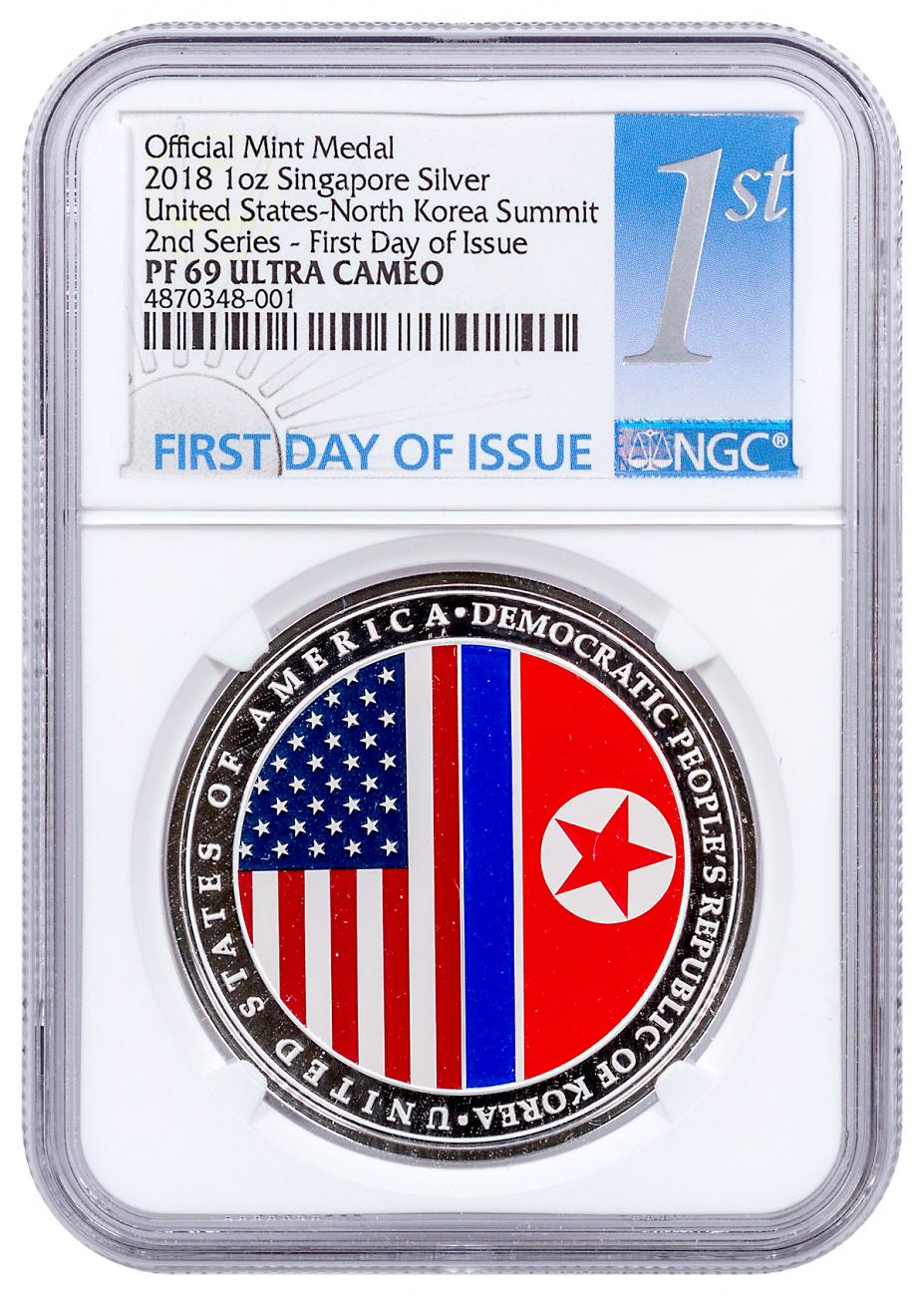 2018 Singapore United States - North Korea Summit High Relief 1 oz Silver Proof Medal NGC PF69 UC FDI