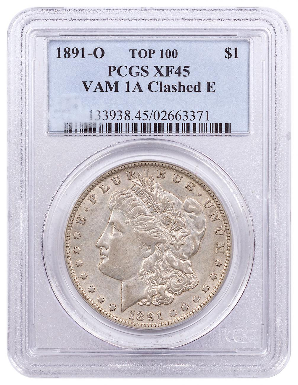 1891-O Morgan Silver Dollar Top 100 PCGS XF45 VAM-1A Clashed E