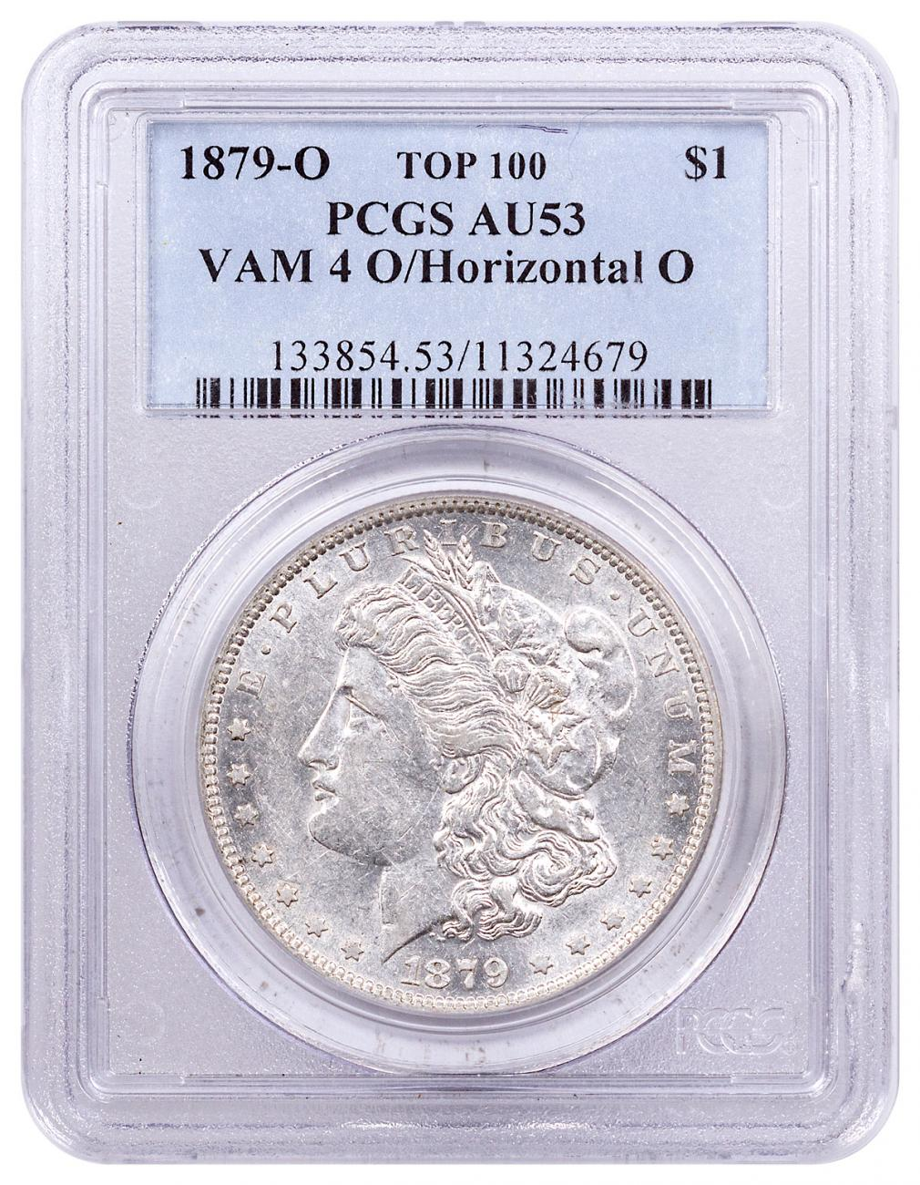 1879-O Morgan Silver Dollar Top 100 PCGS AU53 VAM-4 O/Horizontal O