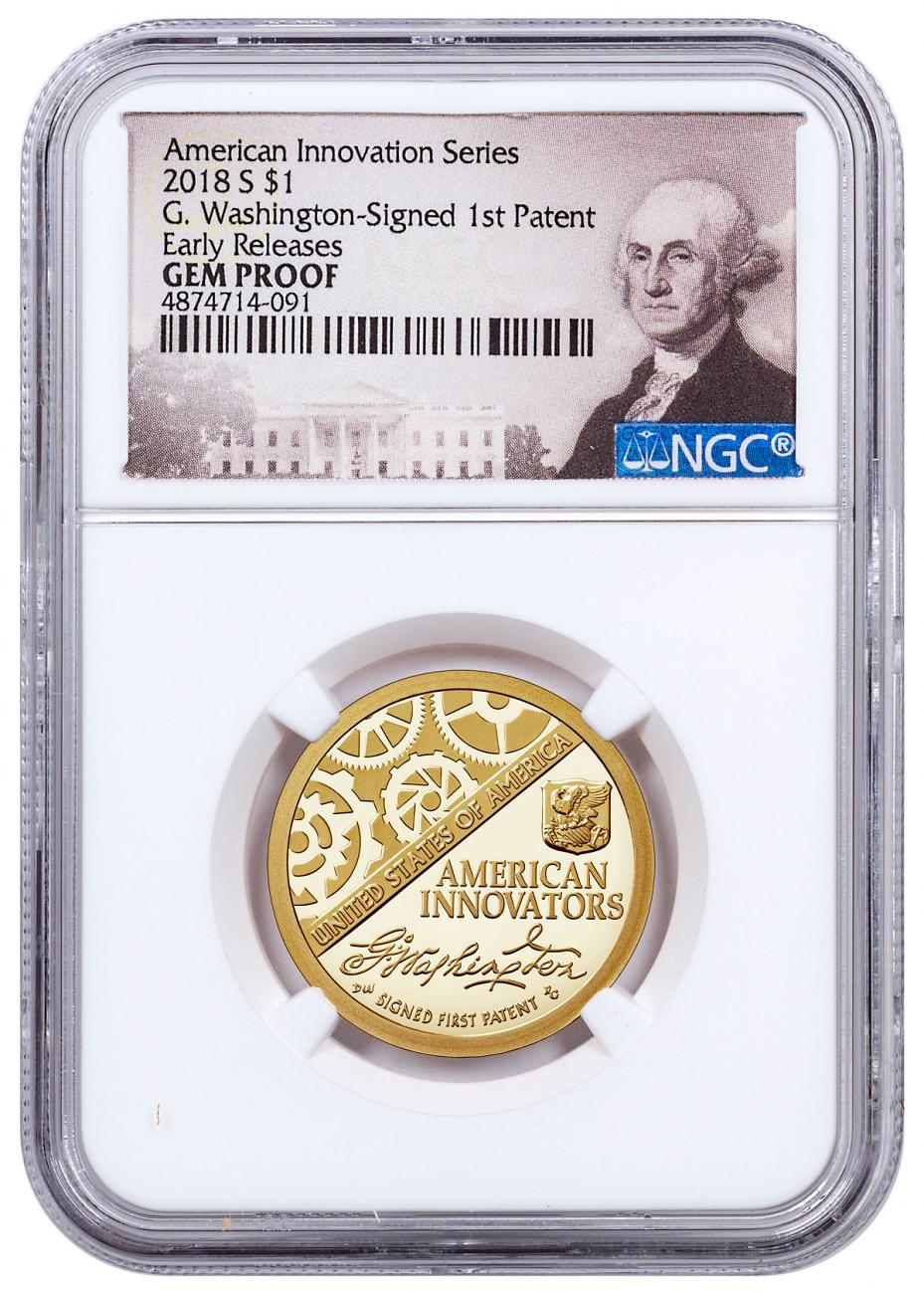 2018-S American Innovation Washington-Signed First Patent Commemorative Clad Dollar Proof Coin NGC GEM Proof ER Washington Label