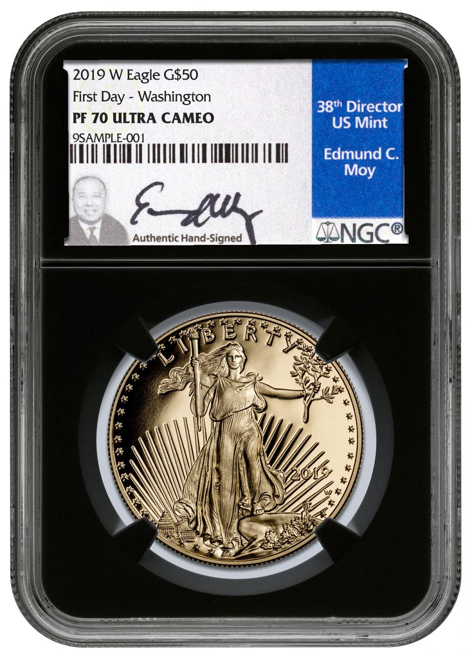 2019-W 1 oz Gold American Eagle Proof $50 Scarce and Unique Coin Division NGC PF70 First Day of Issue - Washington, D.C. Black Core Holder Moy Signed Label