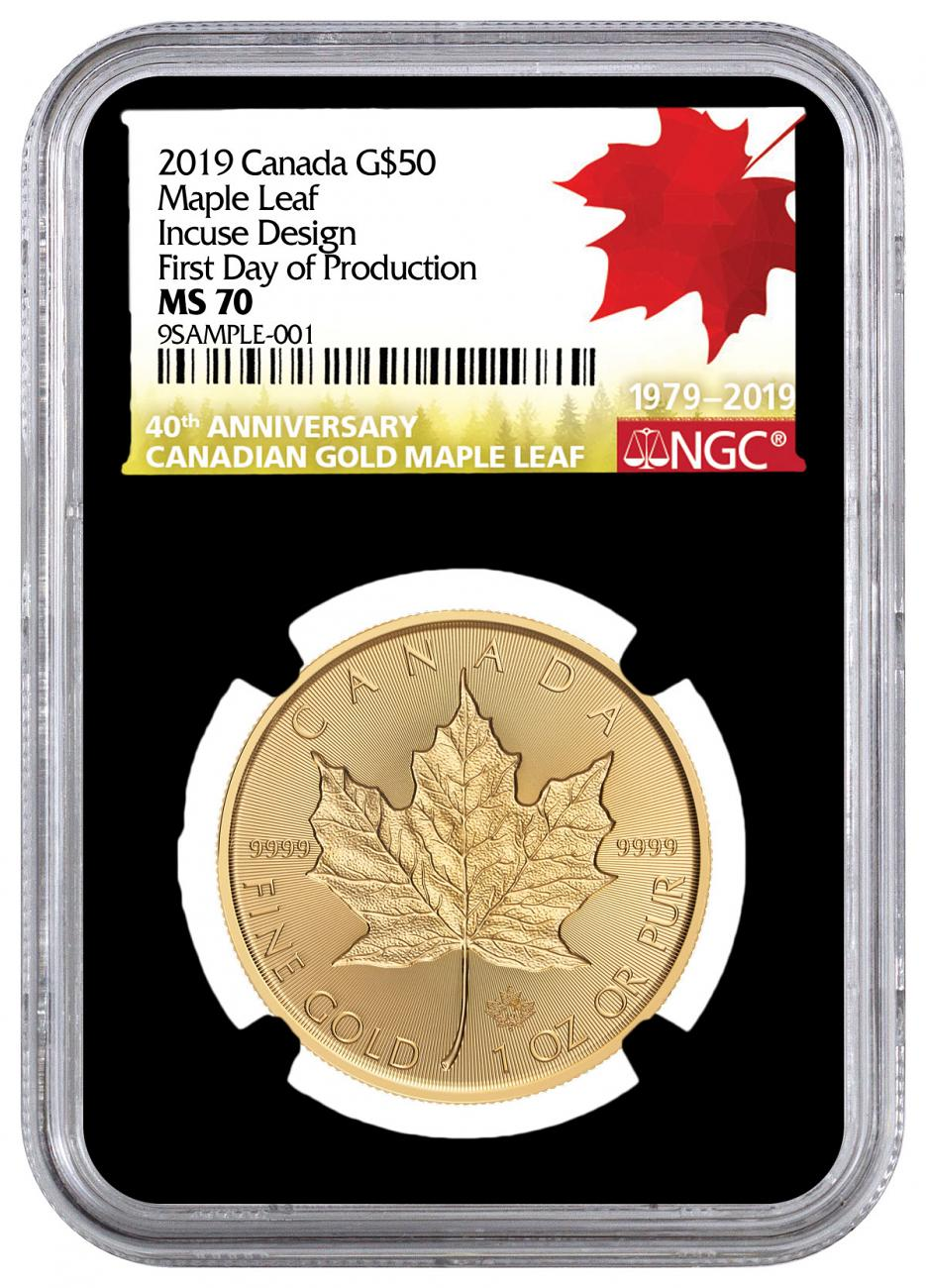 2019 Canada 1 oz Gold Maple Leaf - Incuse $50 Coin Scarce and Unique Coin Division NGC MS70 First Day of Production Black Core Holder Anniversary Gold Maple Leaf Label