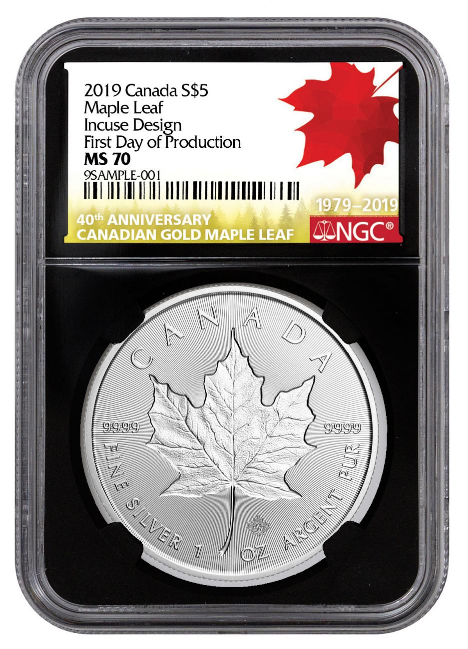 2019 Canada 1 oz Incused Silver Maple Leaf $5 Coin Scarce and Unique Coin Division NGC MS70 First Day of Production Black Core Holder 40th Anniversary Gold Maple Leaf Label