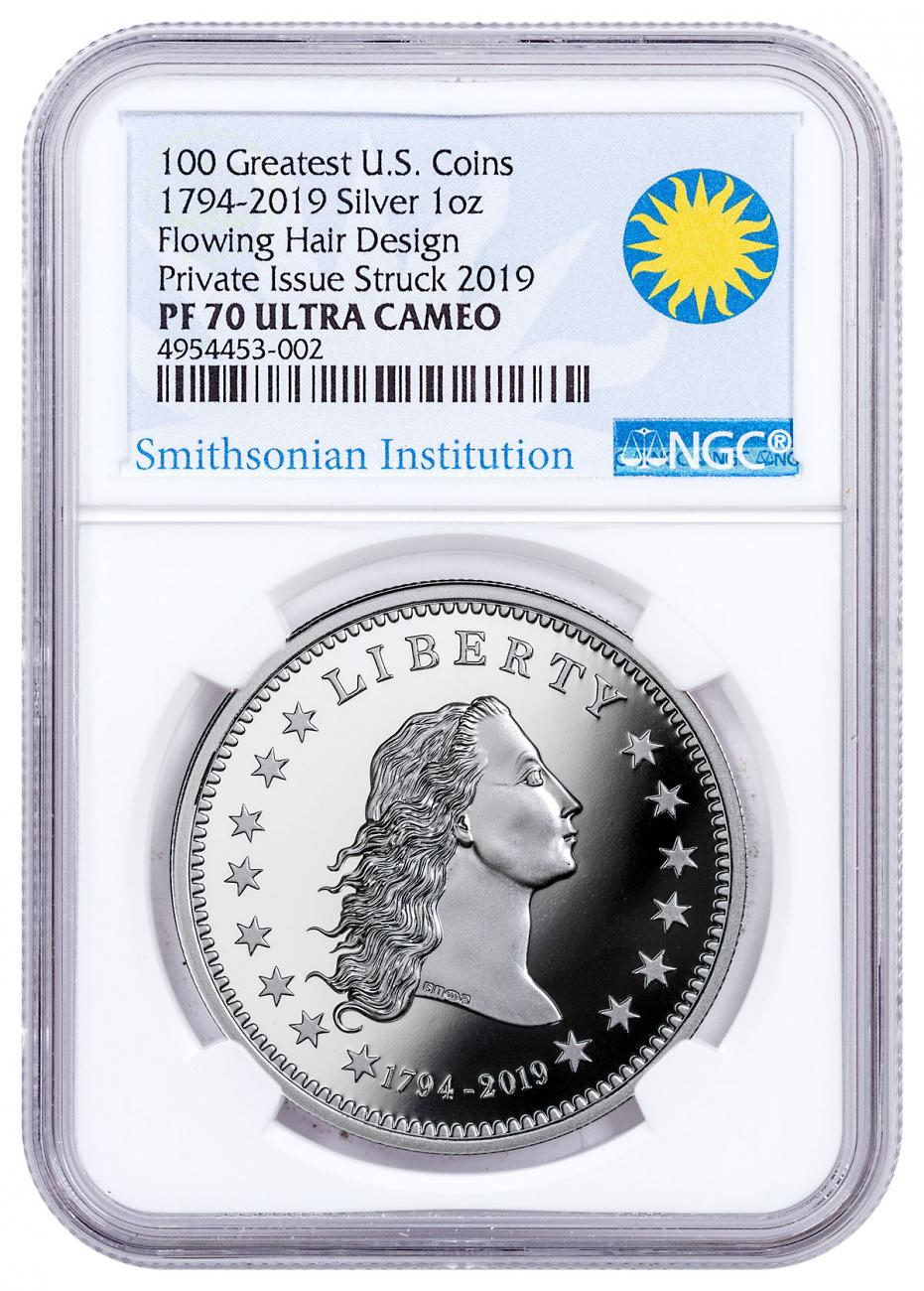 1794-2019 Smithsonian - America's First Silver Dollar 1 oz Silver Proof Medal NGC PF70 UC