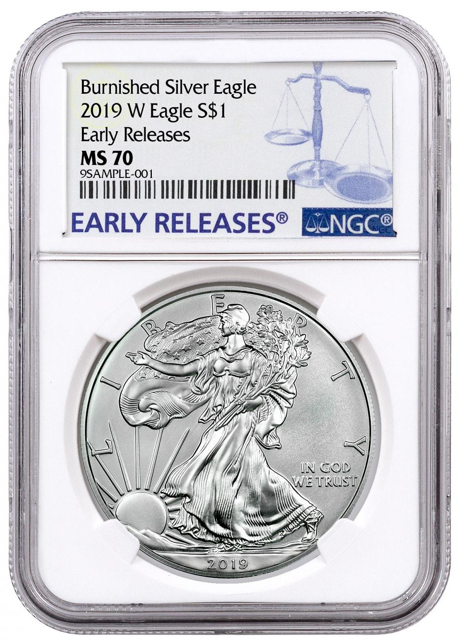 2019-W Burnished American Silver Eagle NGC MS70 ER