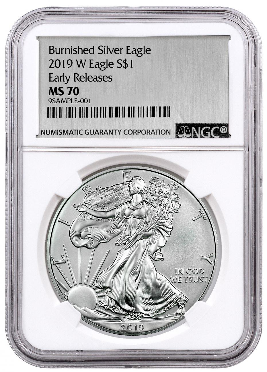 2019-W Burnished American Silver Eagle NGC MS70 ER Exclusive Silver Foil label