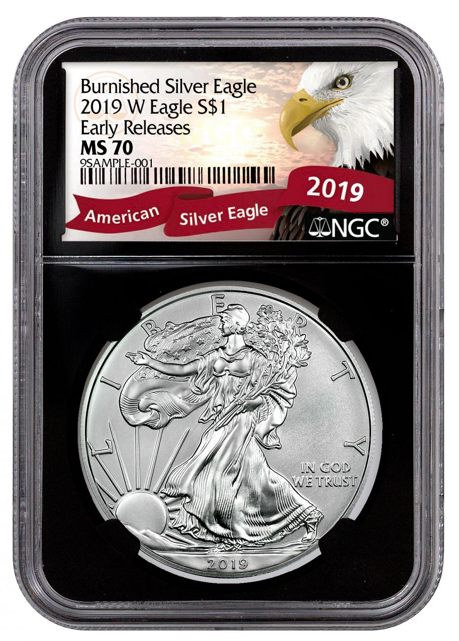 2019-W Burnished American Silver Eagle NGC MS70 ER Black Core Holder Exclusive Eagle Label