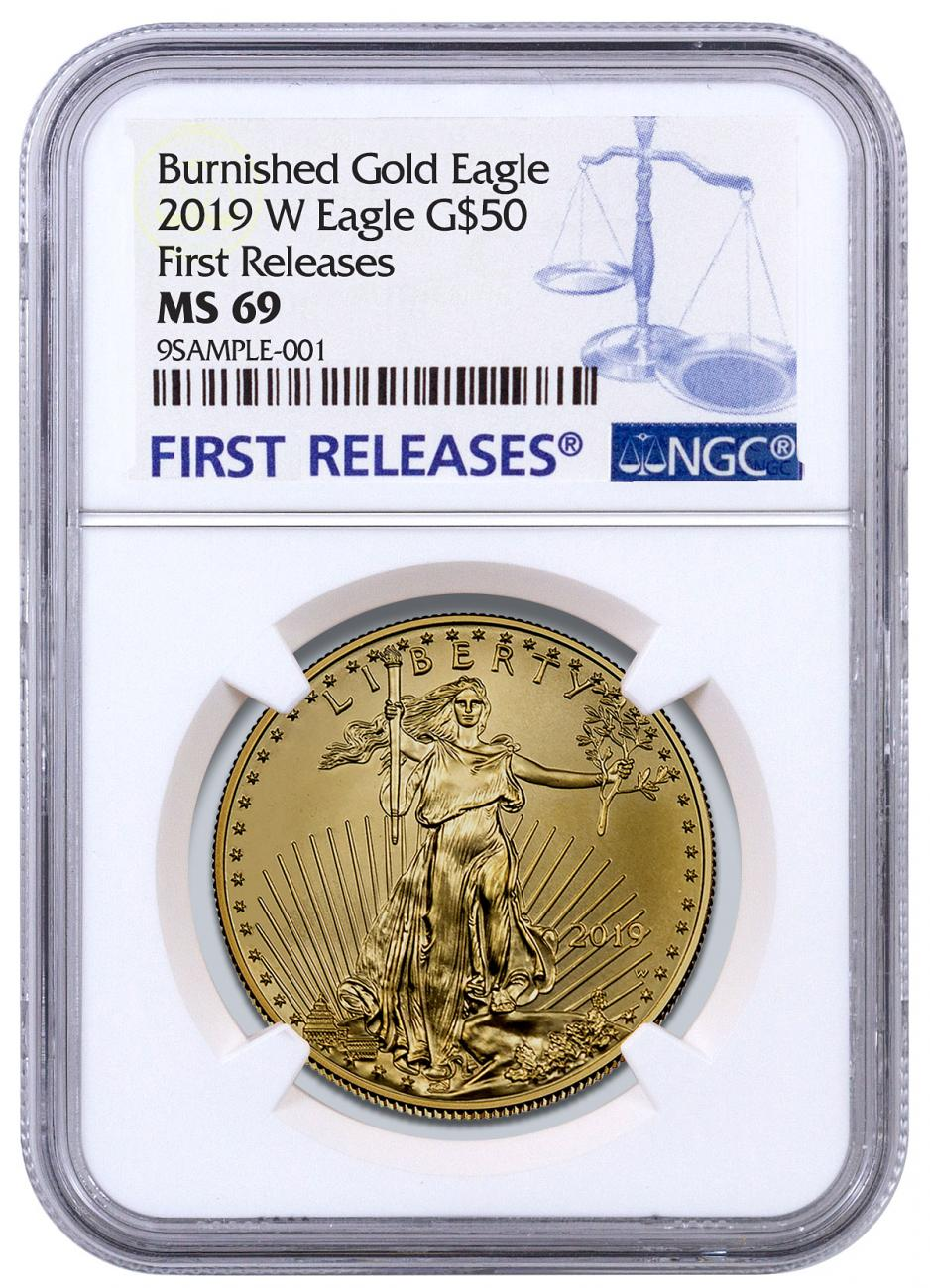2019-W 1 oz Burnished Gold American Eagle $50 NGC MS69 FR Blue Label
