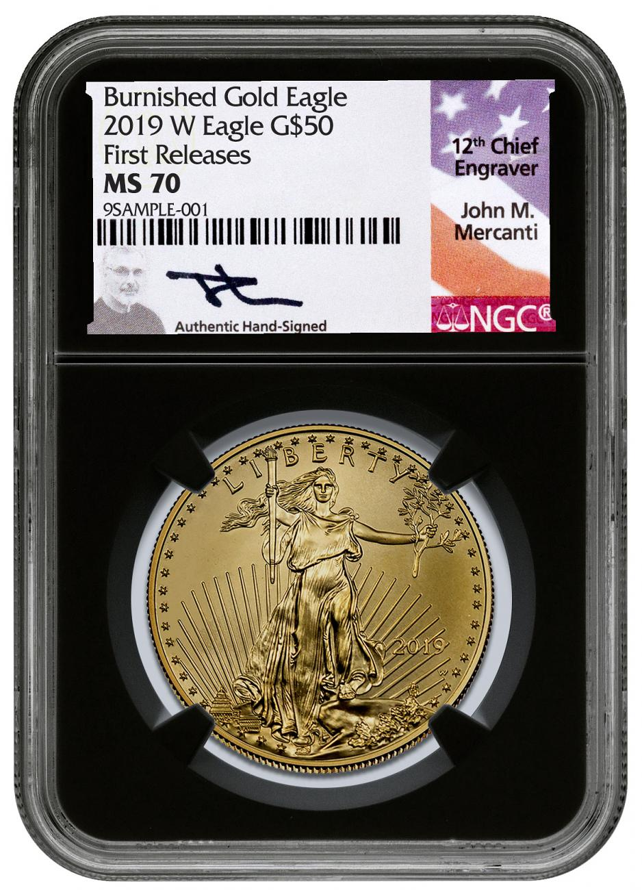 2019-W 1 oz Burnished Gold American Eagle $50 NGC MS70 FR Black Core Holder Mercanti Signed Label