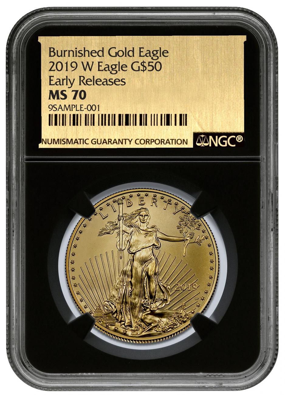 2019-W 1 oz Burnished Gold American Eagle $50 NGC MS70 ER Black Core Holder Gold Foil Label