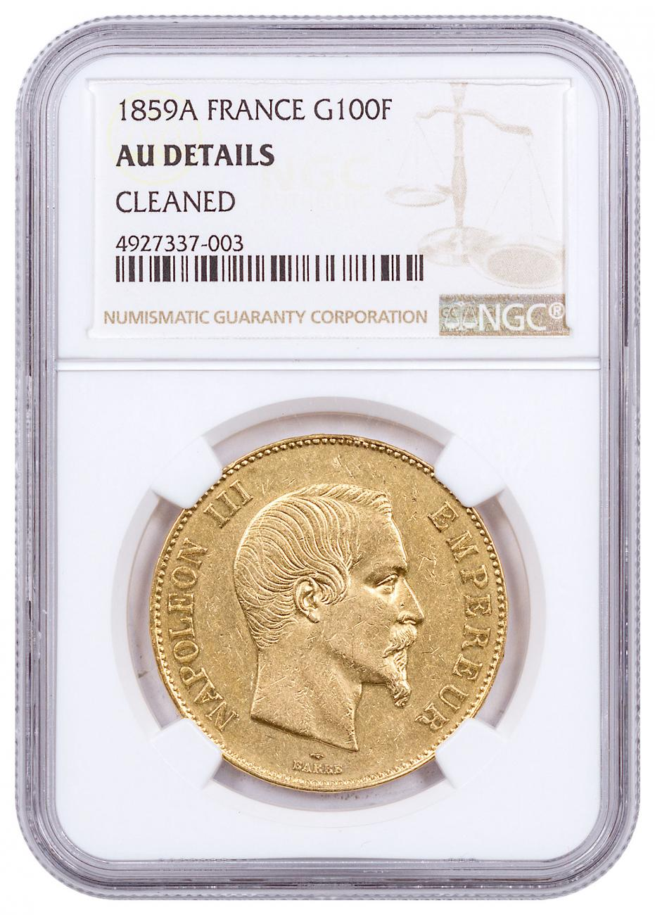 1859A France Napoleon III Fr.100 Gold Coin NGC AU Details Cleaned