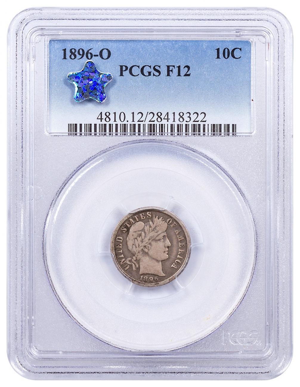 1896-O Silver Barber Dime New Holder PCGS F12