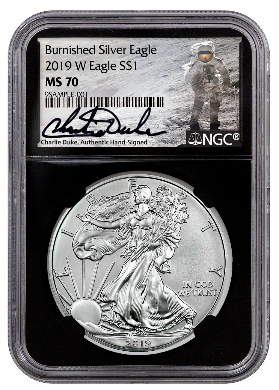 2019-W Burnished American Silver Eagle NGC MS70 Black Core Holder Charlie Duke Signed Label