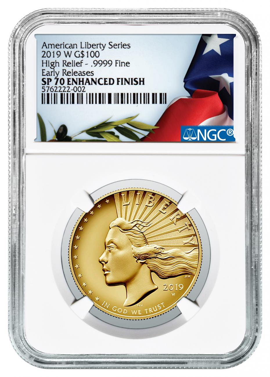 2019-W American Liberty Enhanced Finish High Relief $100 Gold Specimen Coin NGC SP70 ER Liberty Flag Label