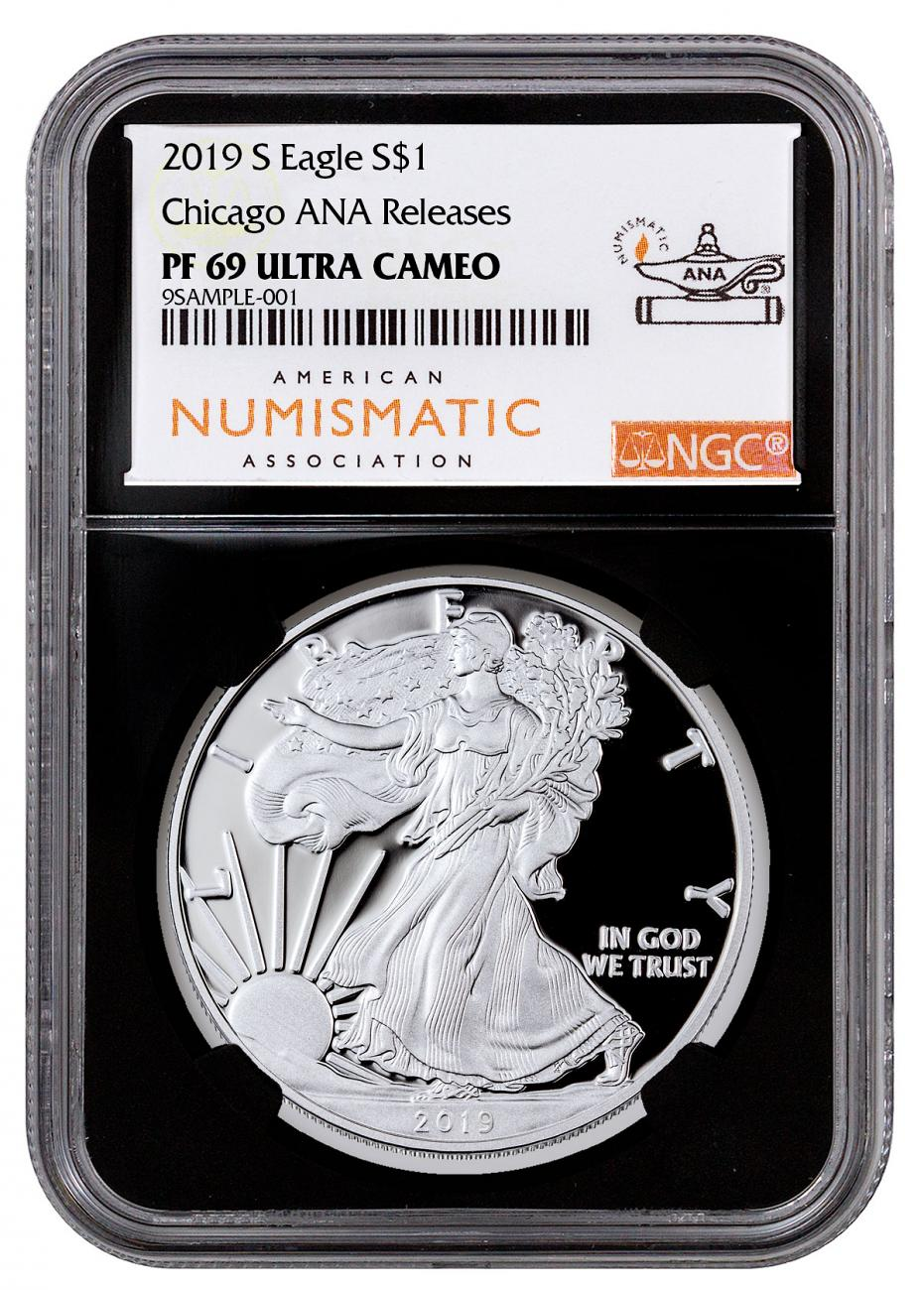 2019-S 1 oz Proof American Silver Eagle NGC PF69 UC Chicago ANA Show Releases Black Core Holder