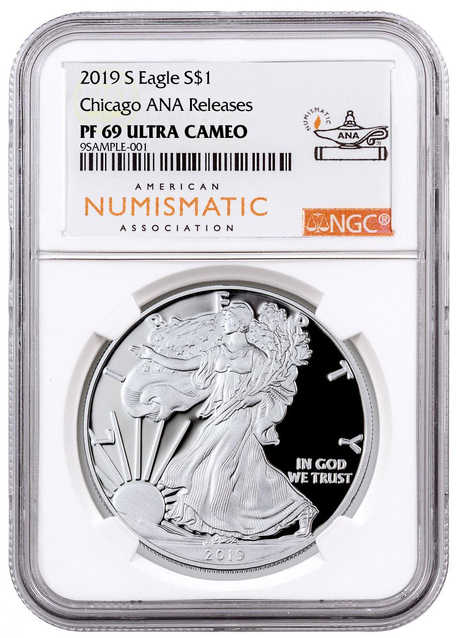 2019-S 1 oz Proof American Silver Eagle NGC PF69 UC Chicago ANA Show Releases