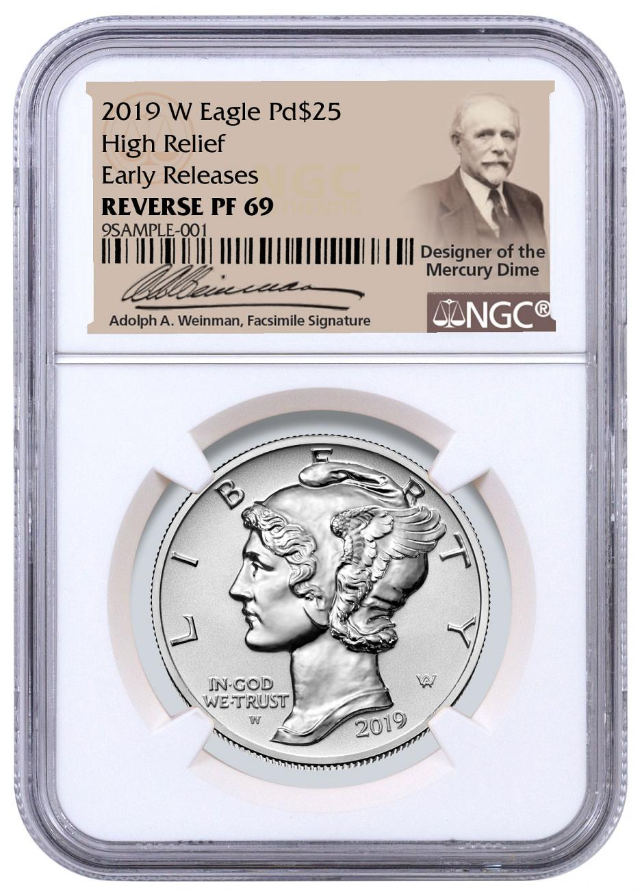 2019-W 1 oz High Relief Palladium Eagle Reverse Proof $25 Coin NGC PF69 ER Adolph Weinman Label