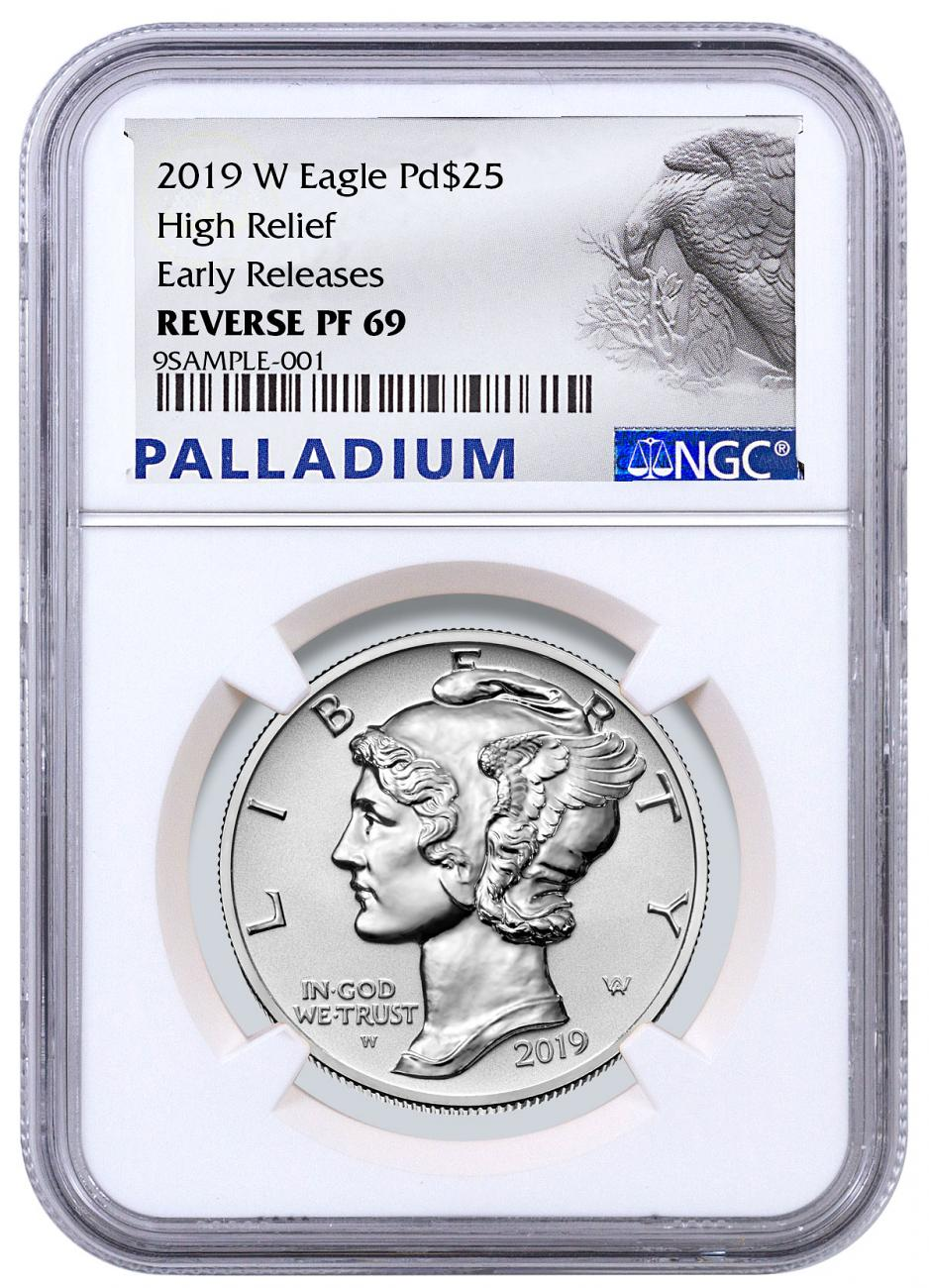 2019-W 1 oz High Relief Palladium Eagle Reverse Proof $25 Coin NGC PF69 ER Palladium Label