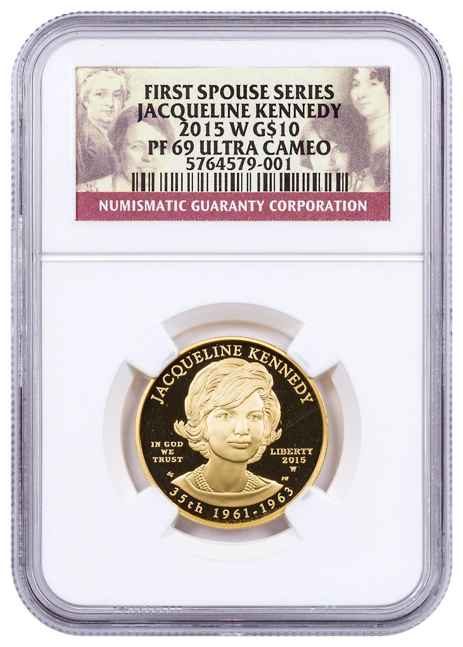 2015-W Jacqueline Kennedy First Spouse Gold Proof $10 NGC PF69 UC