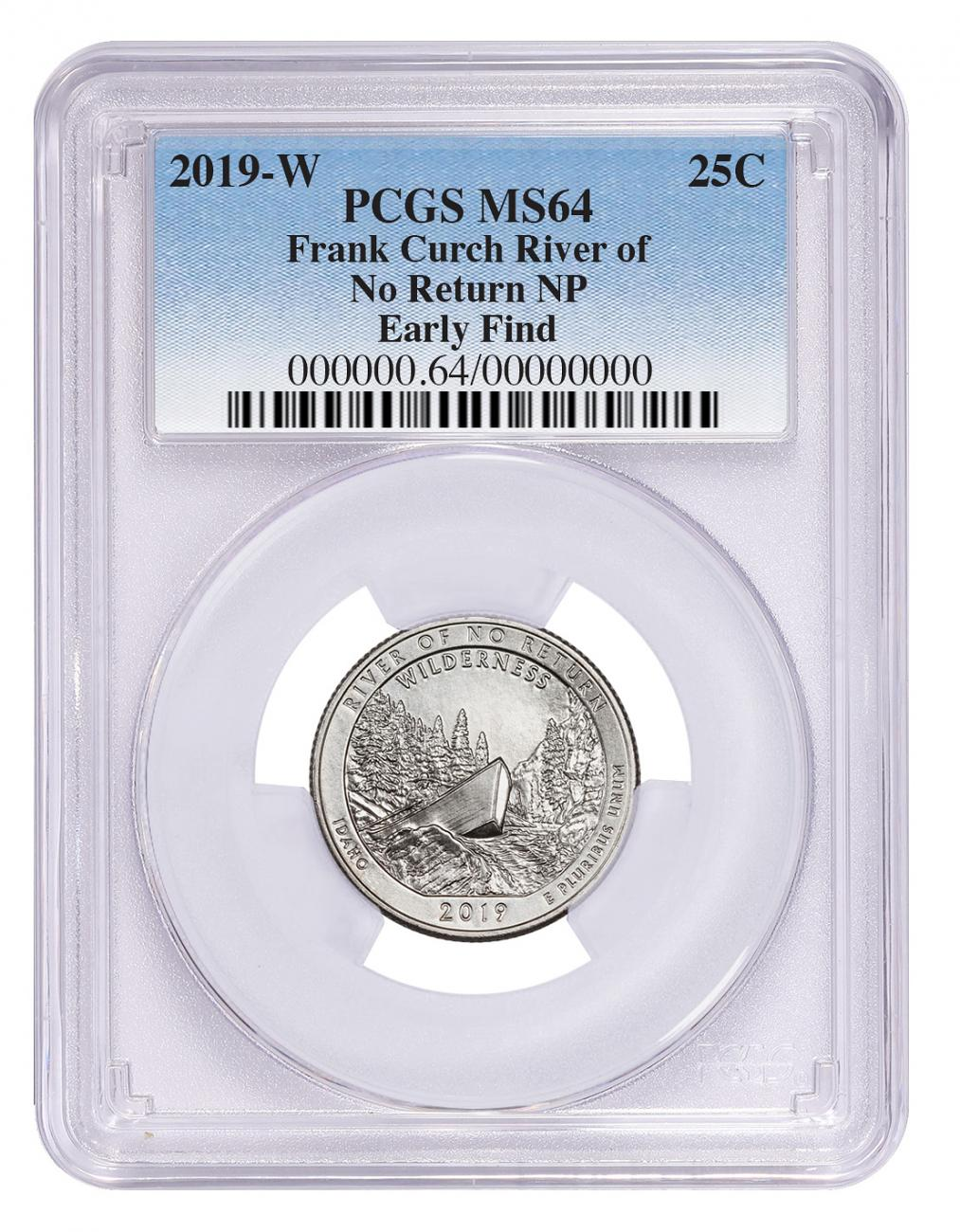 2019-W 25C Clad River of No Return Wilderness (Idaho) Quarter PCGS MS64 Early Find Blue Label