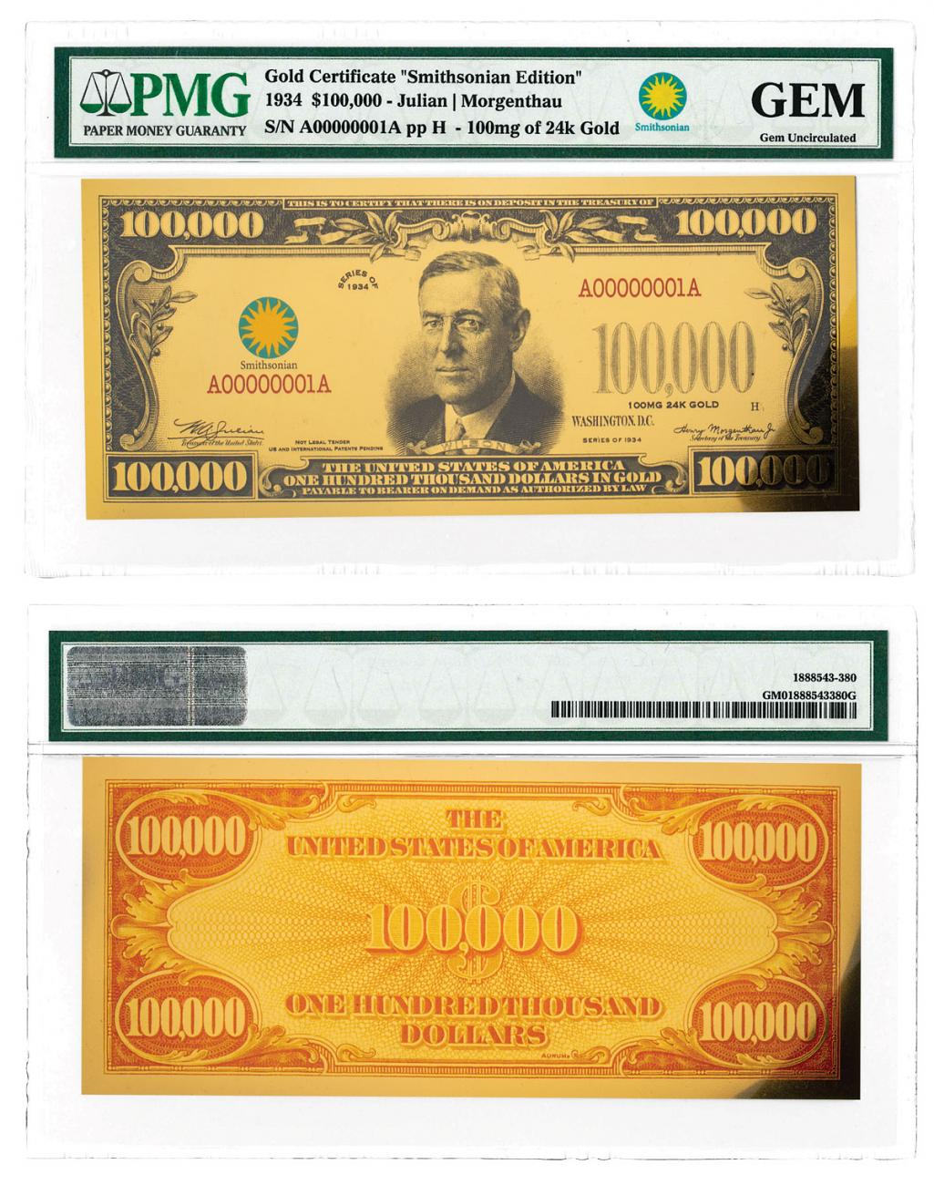 (2017) $100,000 Gold Certificate - Smithsonian Edition 1934 (Smithsonian Specimen) PMG GEM Uncirculated