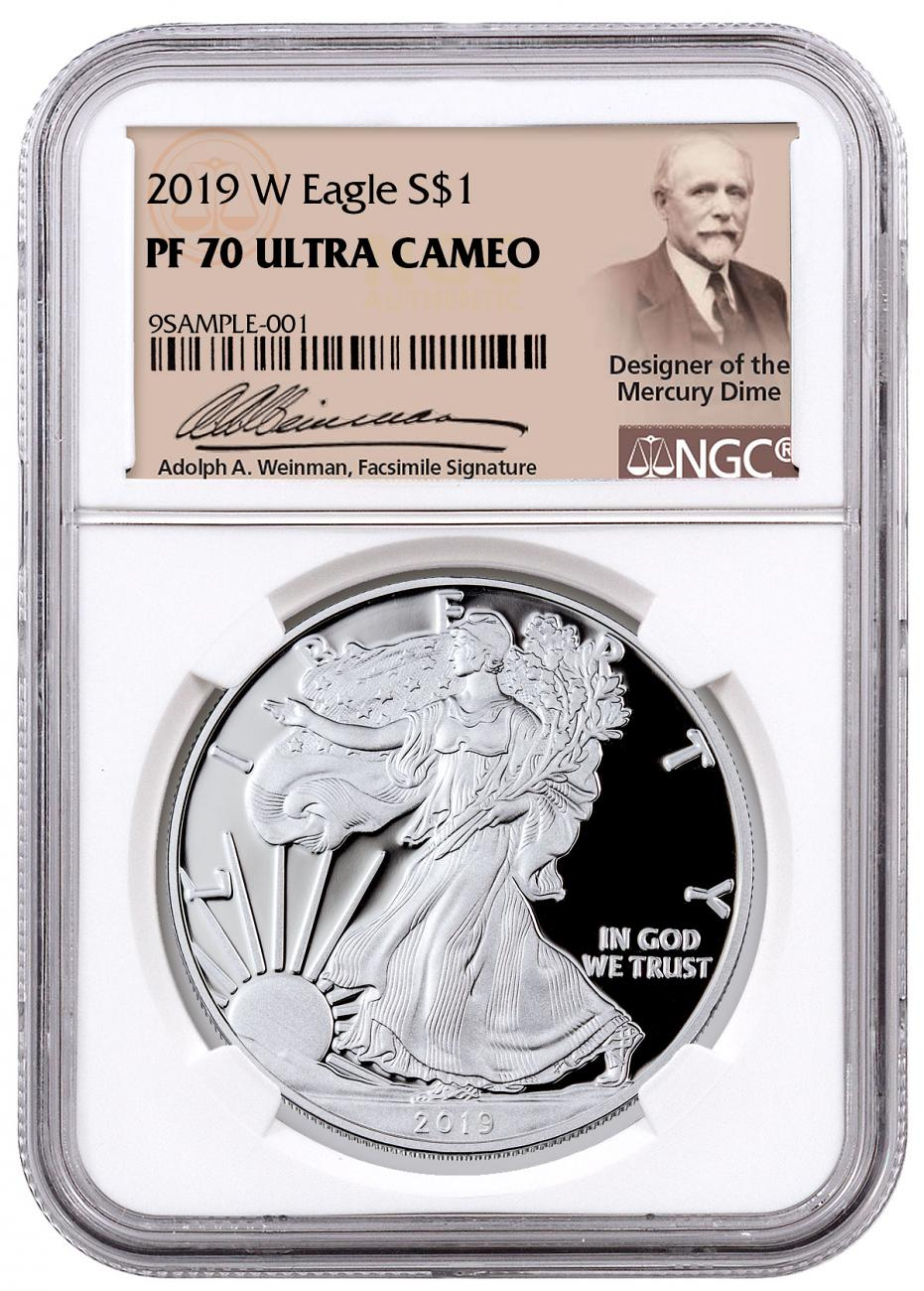 2019-W Proof American Silver Eagle NGC PF70 UC Exclusive Weinman Label