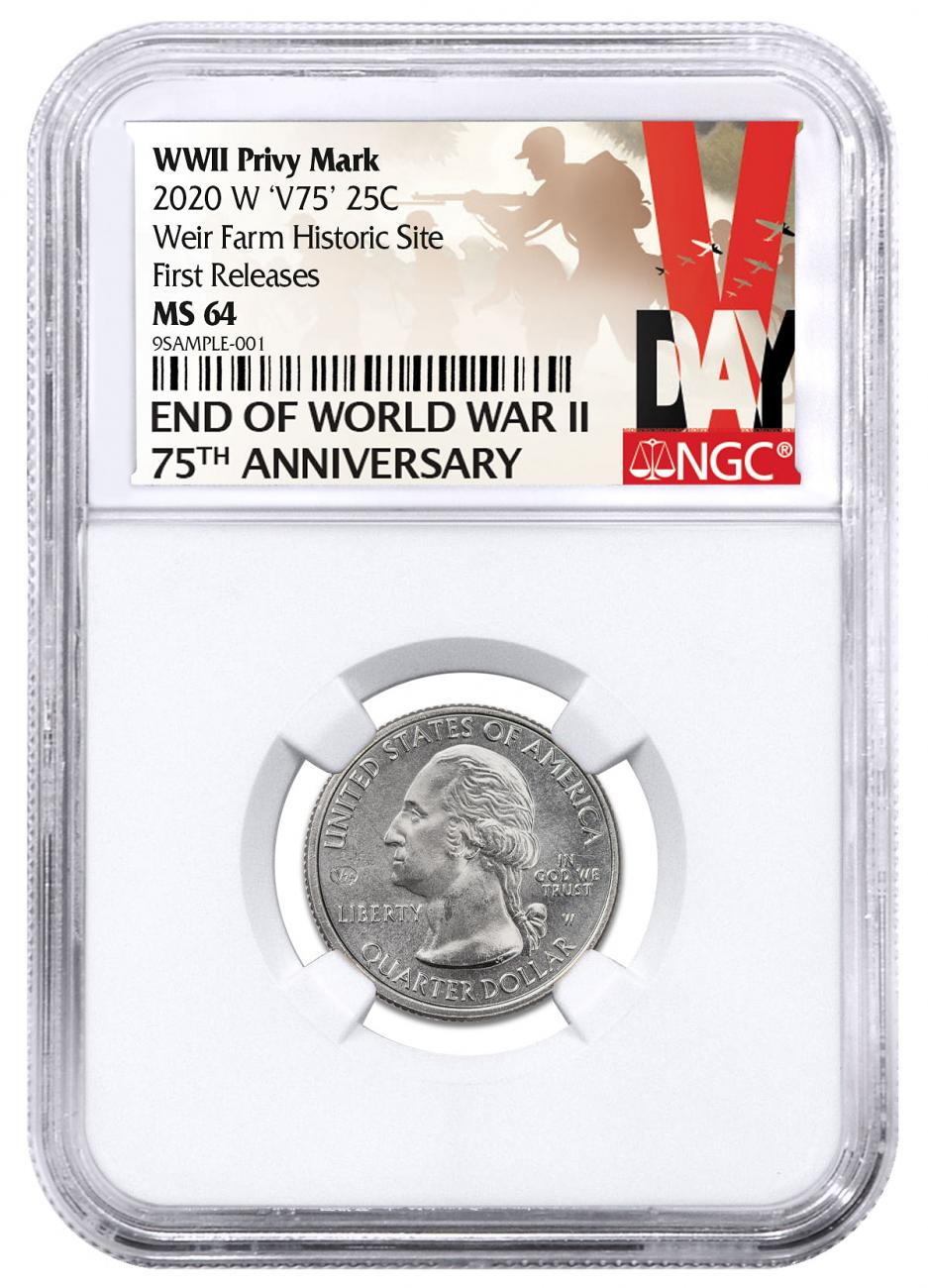 2020-W V75 Privy Mark (Connecticut) Weir Farm National Historic Site $0.25 Quarter NGC MS64 FR V-Day Label