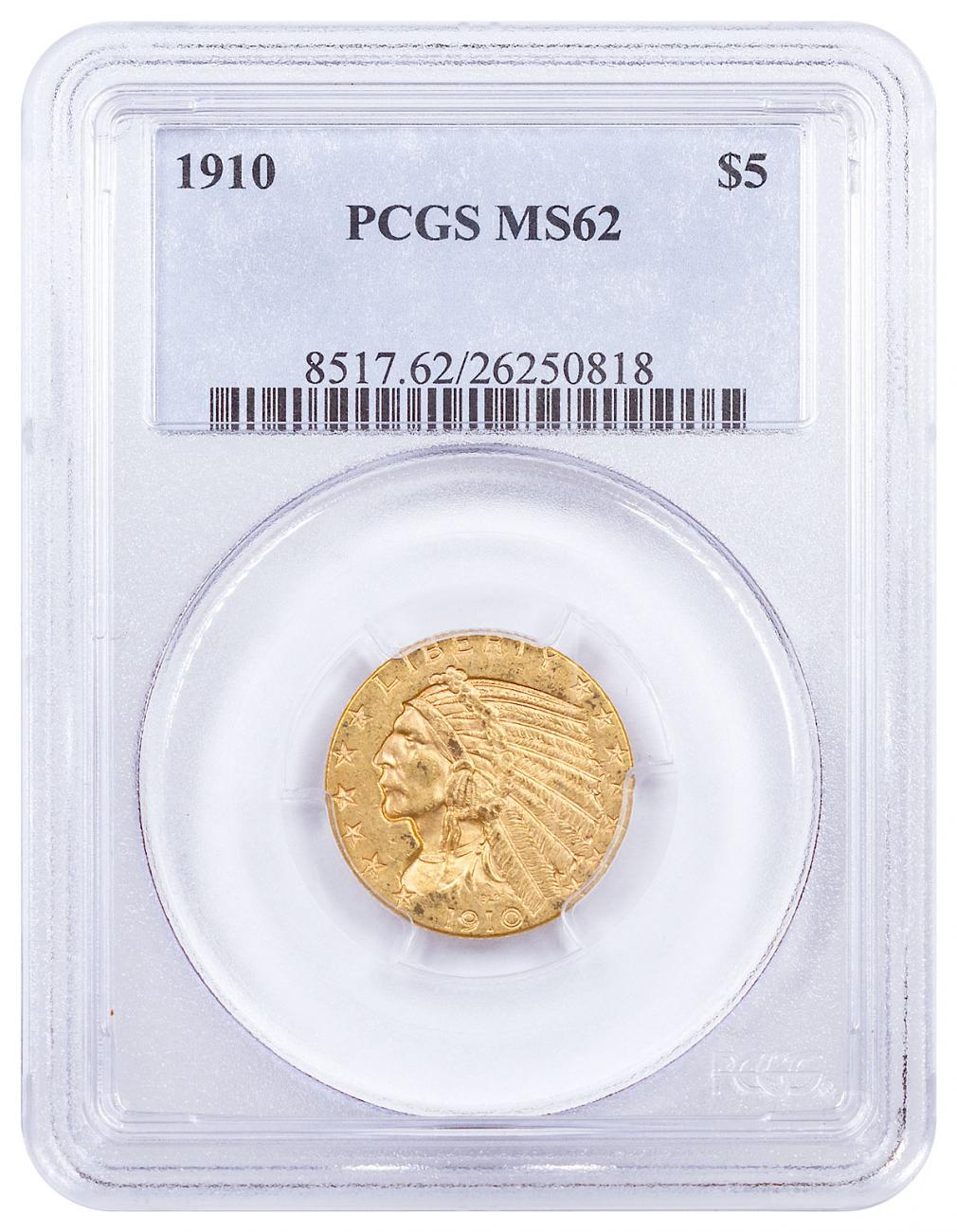 1910 Indian Head $5 Gold Half Eagles PCGS MS62