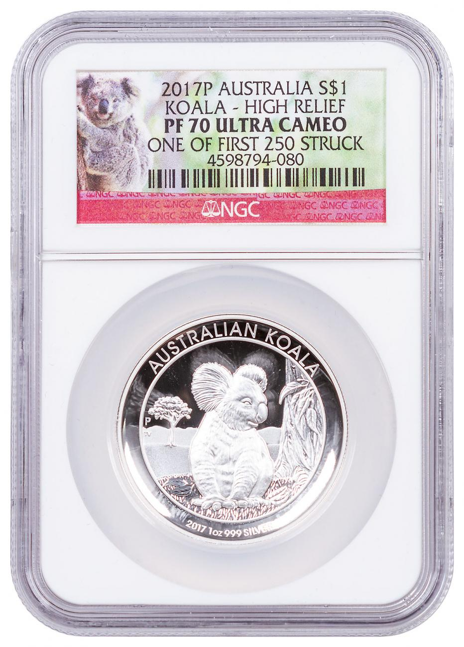2017-P Australia 1 oz High Relief Silver Koala Proof $1 Coin NGC PF70 UC One of First 250 Struck