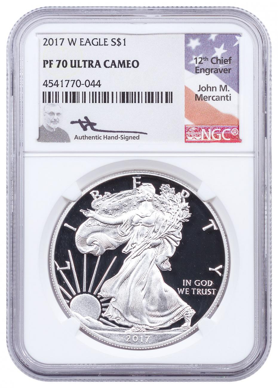 2017-W Proof American Silver Eagle NGC PF70 UC Mercanti Signed Label