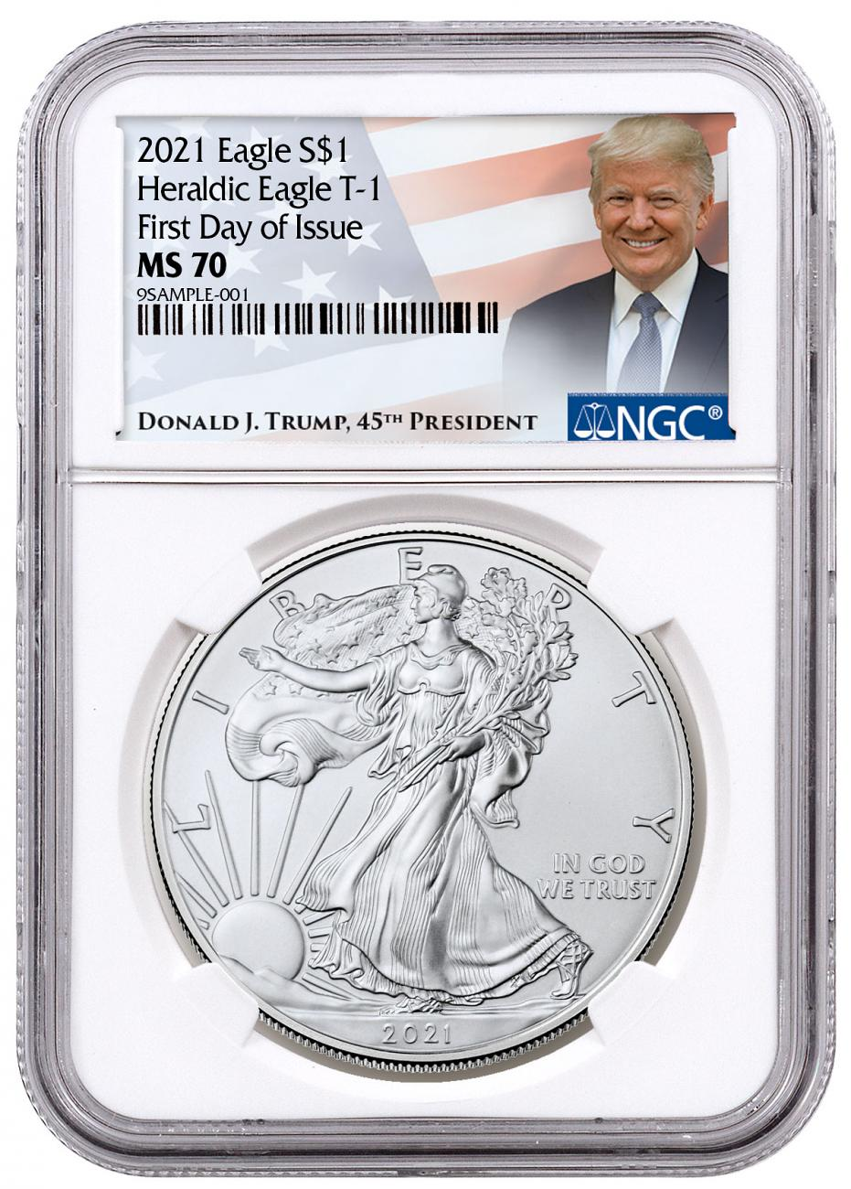 2021 American Silver Eagle T-1 NGC MS70 FDI Trump Label