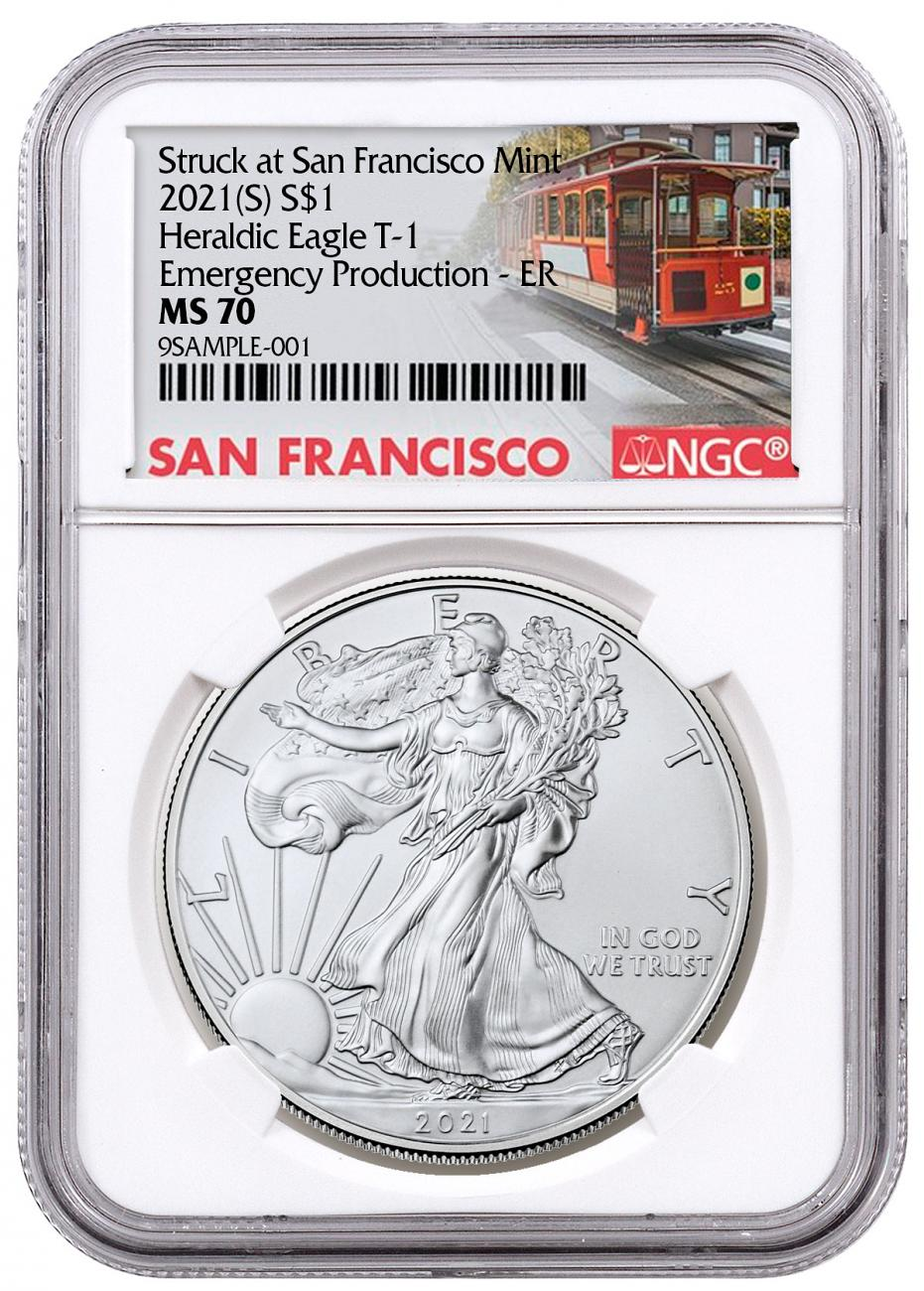 2021-(S) American Silver Eagle Emergency Production Struck at San Francisco Mint Type 1 NGC MS70 ER Trolley Label