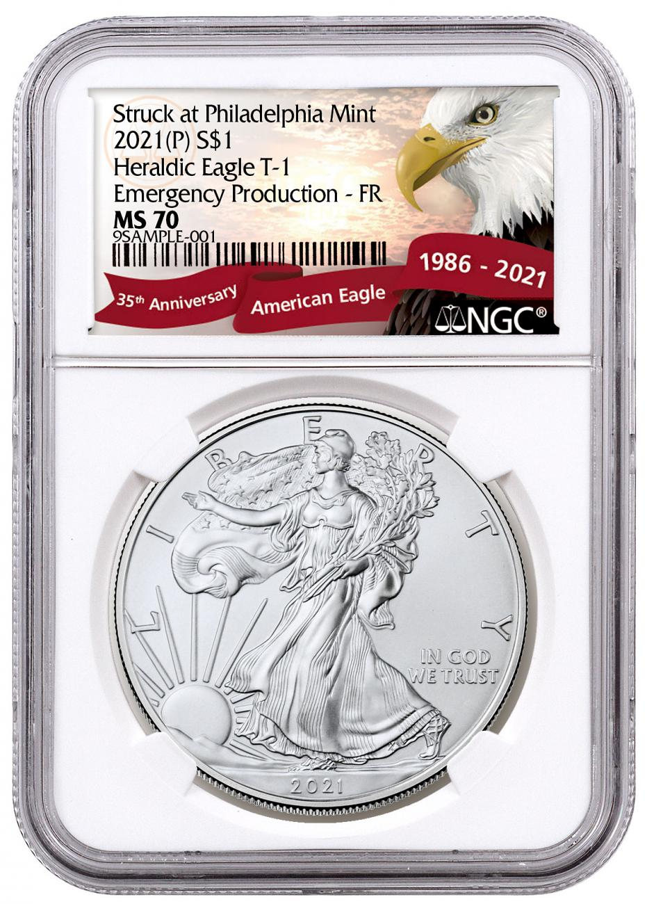 2021-(P) American Silver Eagle Struck at Philadelphia Mint - Emergency Production T-1 NGC MS70 FR Exclusive Eagle Label