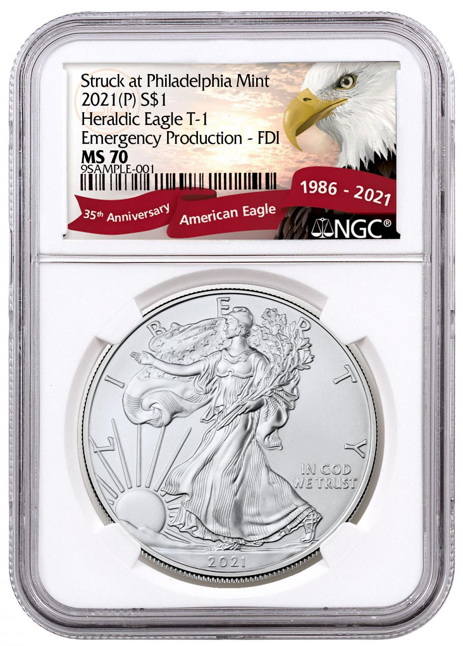 2021-(P) American Silver Eagle Struck at Philadelphia Mint - Emergency Production T-1 NGC MS70 FDI Exclusive Eagle Label
