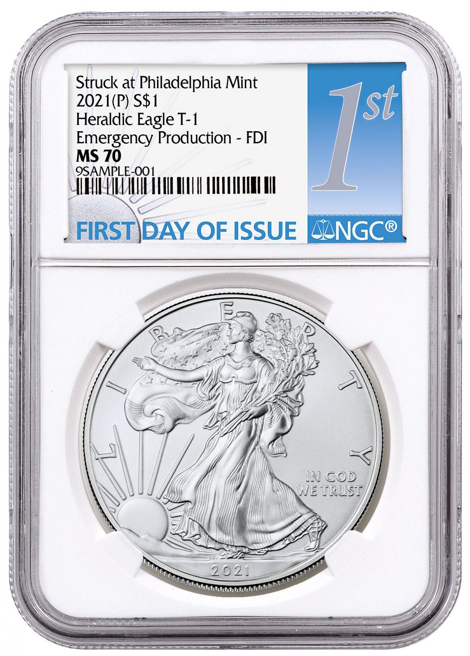 2021-(P) American Silver Eagle Struck at Philadelphia Mint - Emergency Production T-1 NGC MS70 FDI 1st Day Label