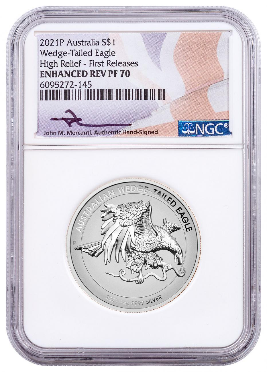2021-P Australia 1 oz High Relief Silver Wedge-Tailed Eagle - Enhanced Reverse Proof $1 Coin NGC Rev PF70 FR White Core Holder Mercanti Signed Flag Label