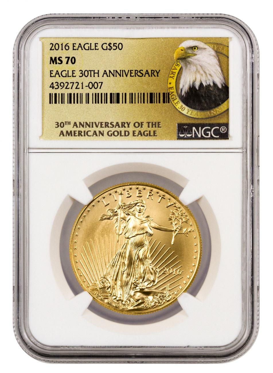 2016 $50 1 oz. American Gold Eagle - NGC MS70 (30th Anniversary Label)